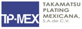 Takamatsu Plating Mexicana